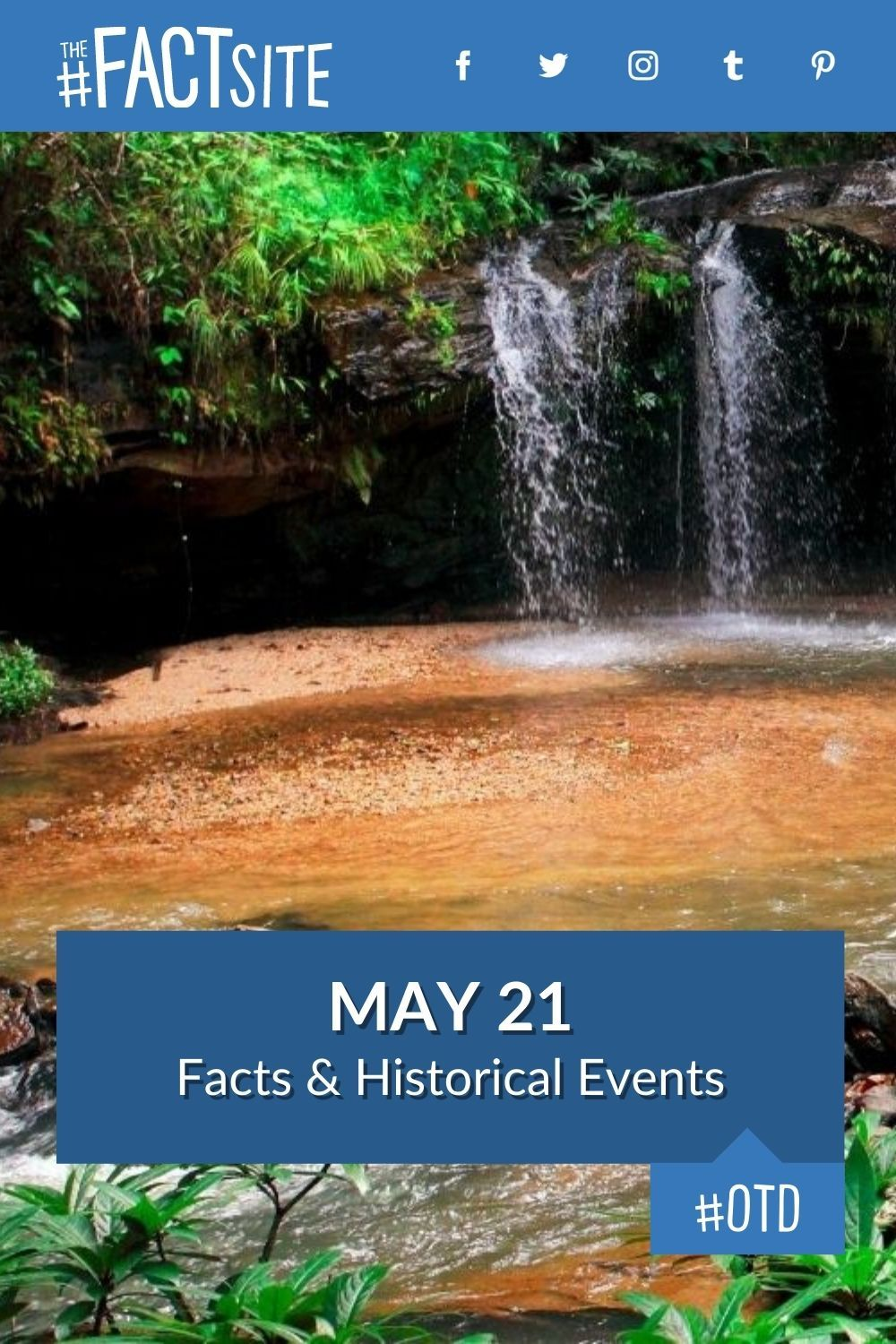 Facts & Historic Events That Happened on May 21