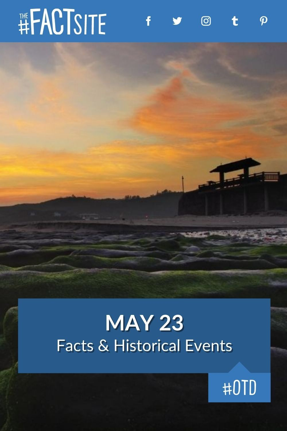 Facts & Historic Events That Happened on May 23