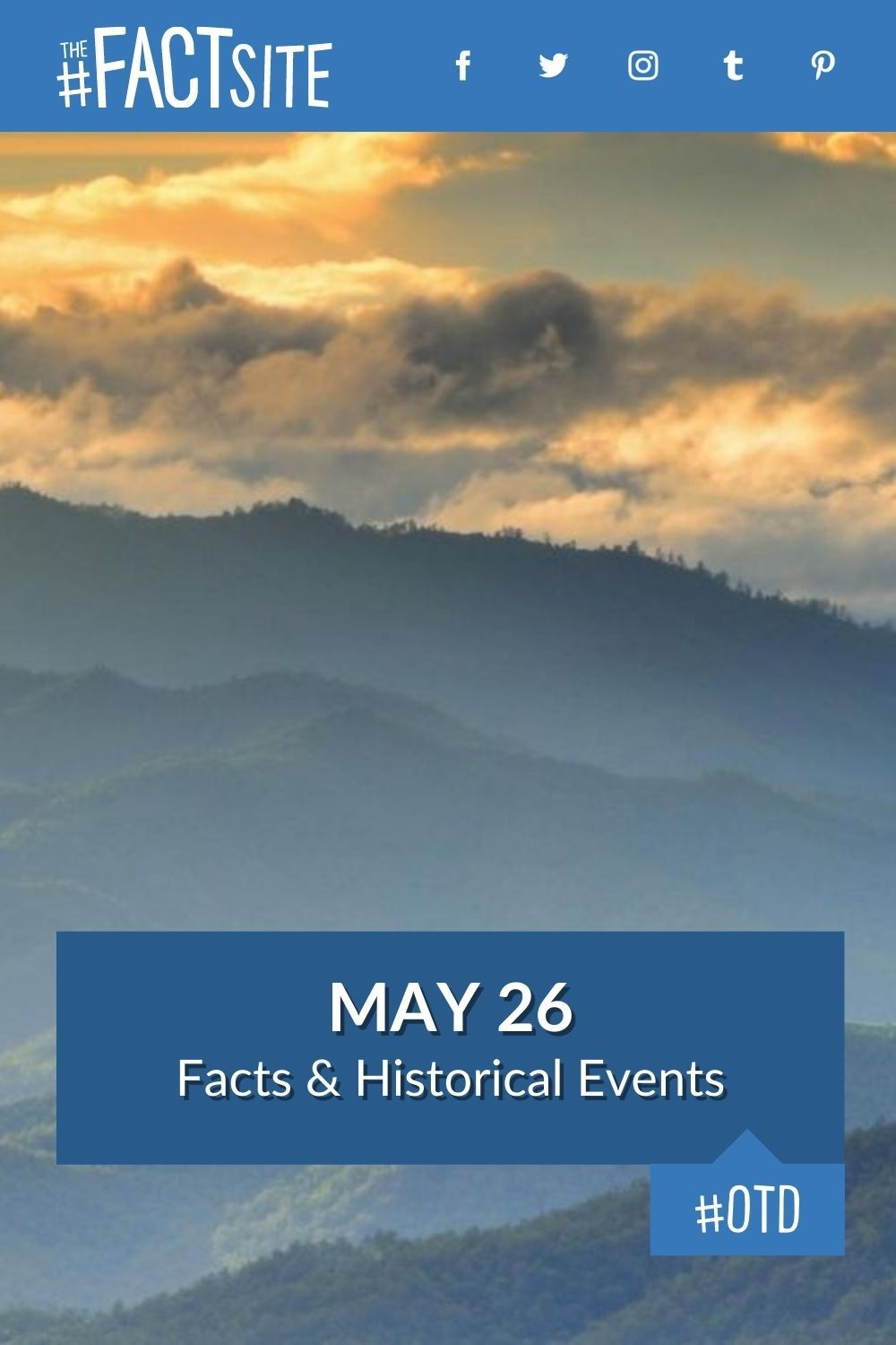 Facts & Historic Events That Happened on May 26