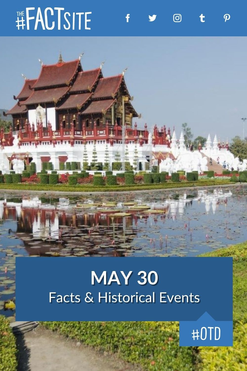 Facts & Historic Events That Happened on May 30