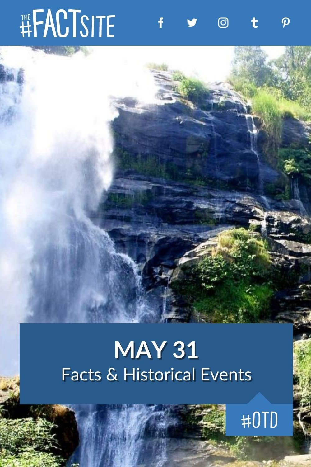 Facts & Historic Events That Happened on May 31