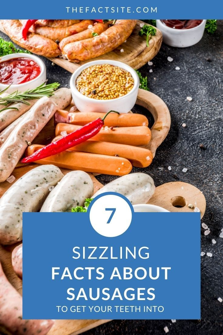 7 Sizzling Facts About Sausages
