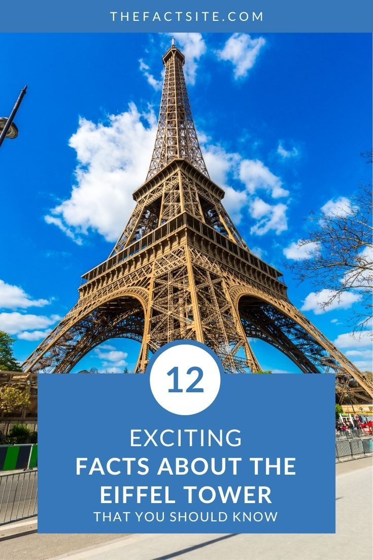 12 Exciting Facts About The Eiffel Tower