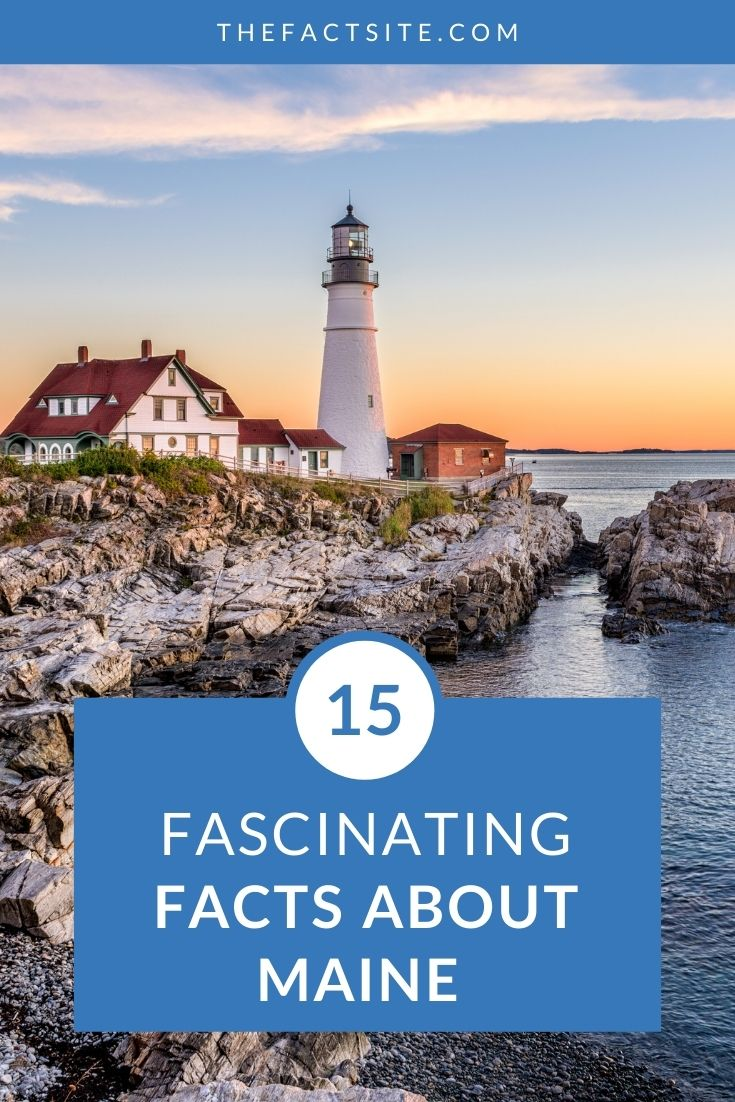15 Fascinating Facts About Maine