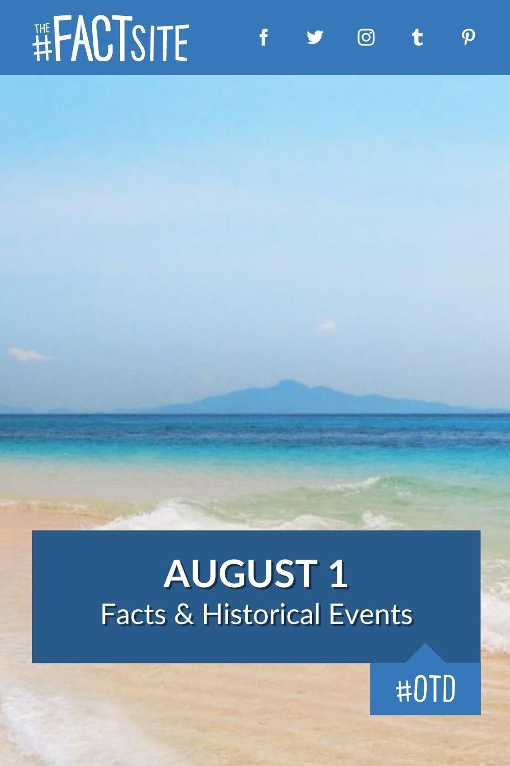 Facts & Historic Events That Happened on August 1