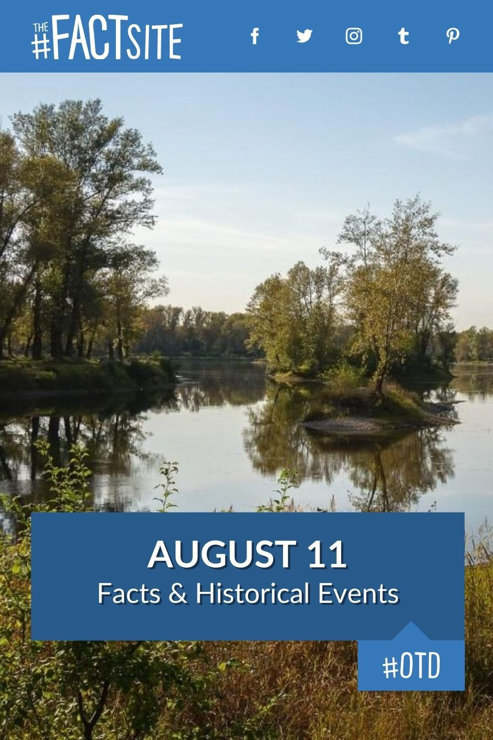 Facts & Historic Events That Happened on August 11