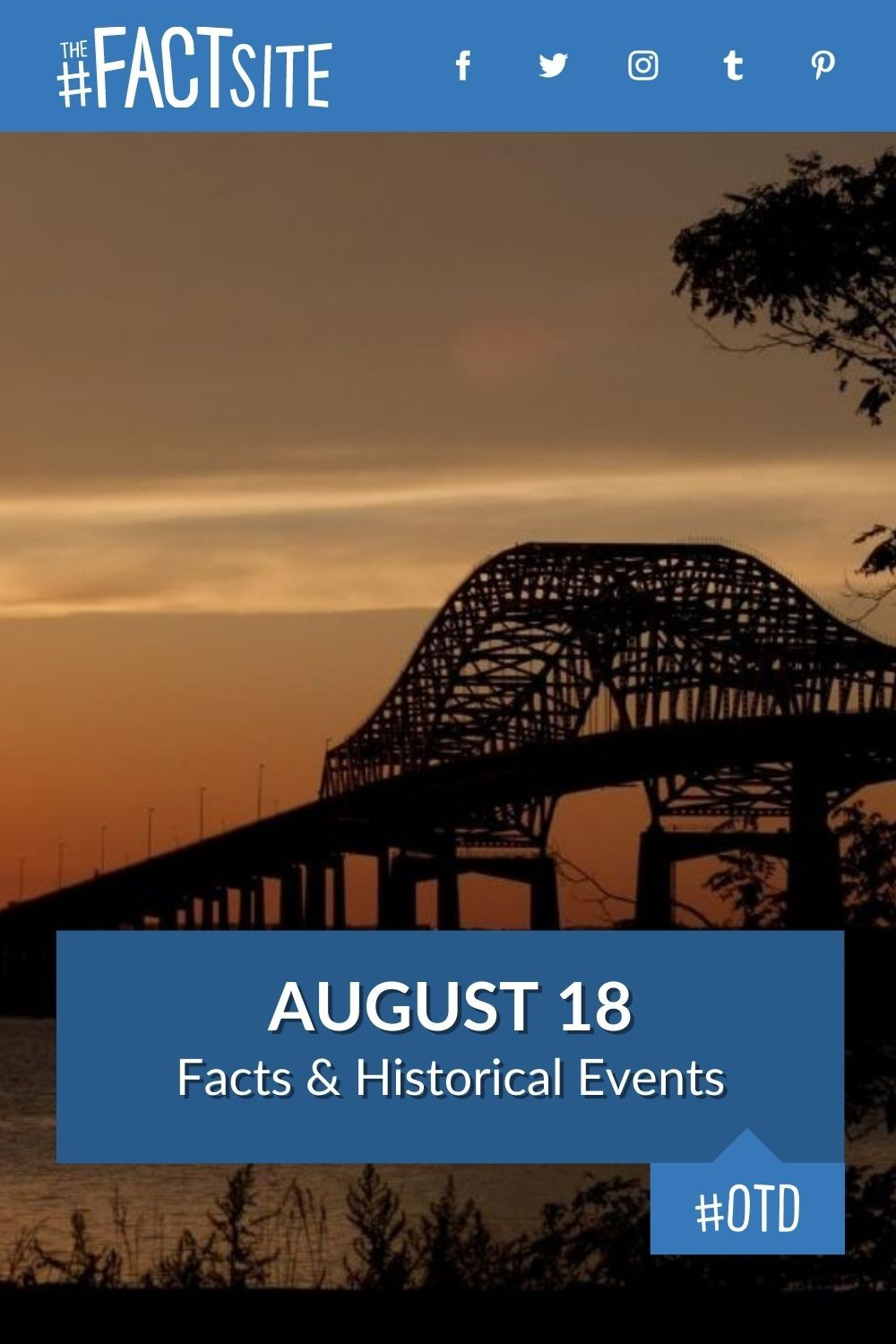 Facts & Historic Events That Happened on August 18