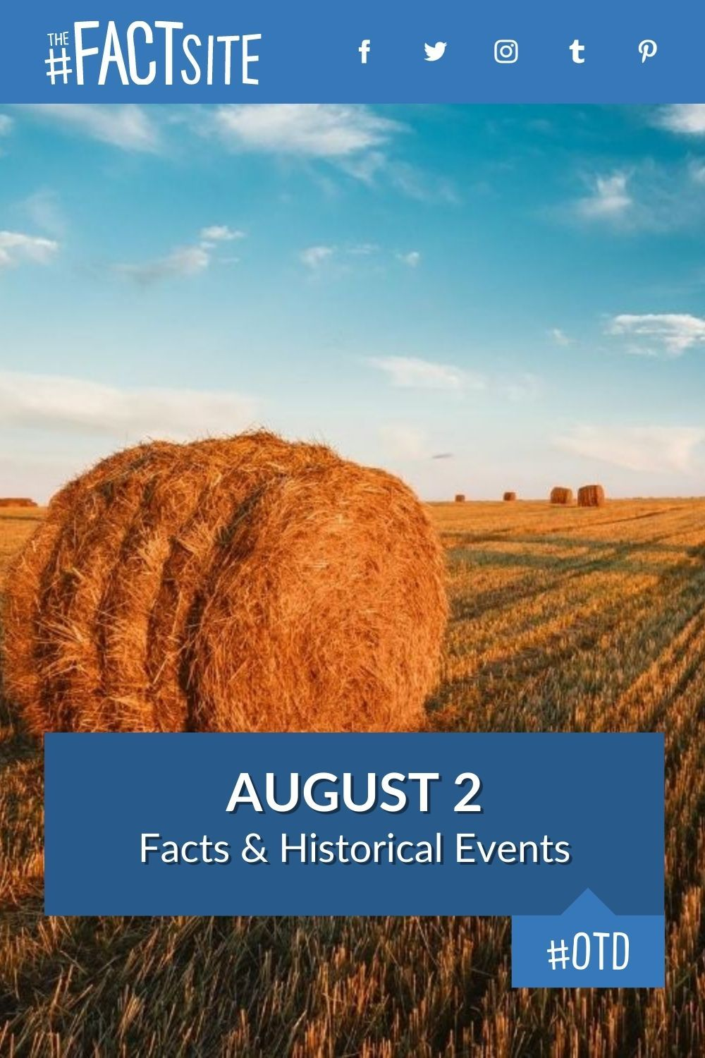 Facts & Historic Events That Happened on August 2