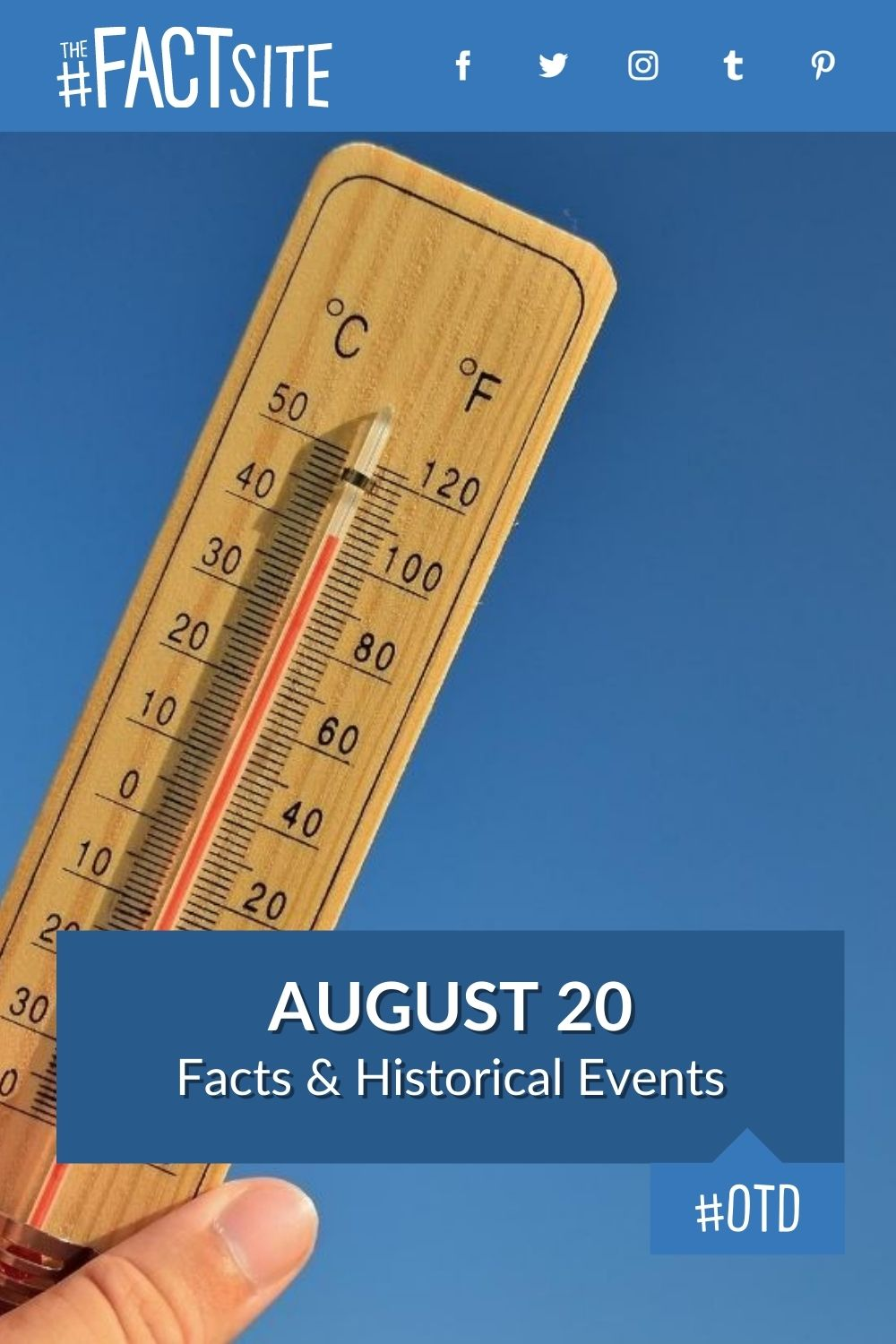 Facts & Historic Events That Happened on August 20