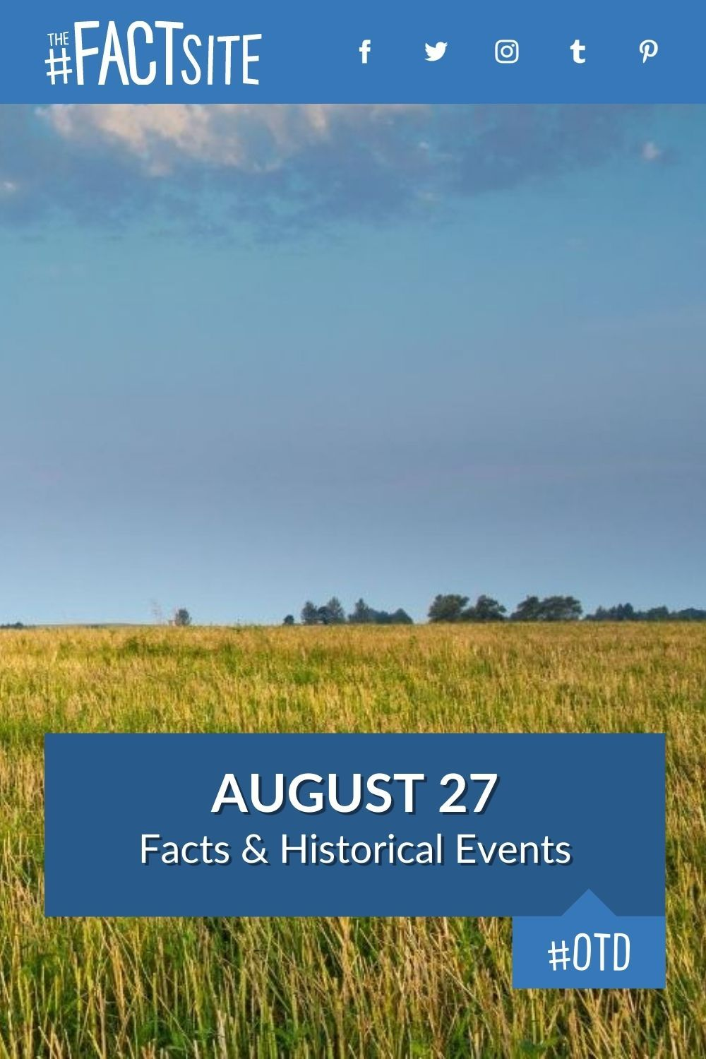 Facts & Historic Events That Happened on August 27