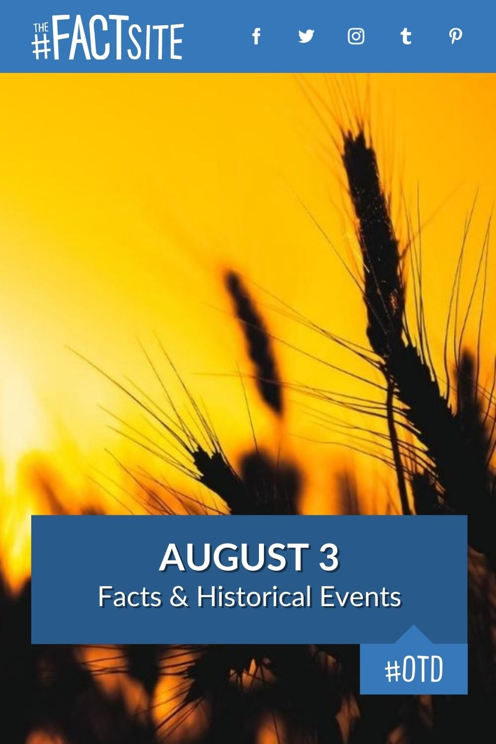 Facts & Historic Events That Happened on August 3