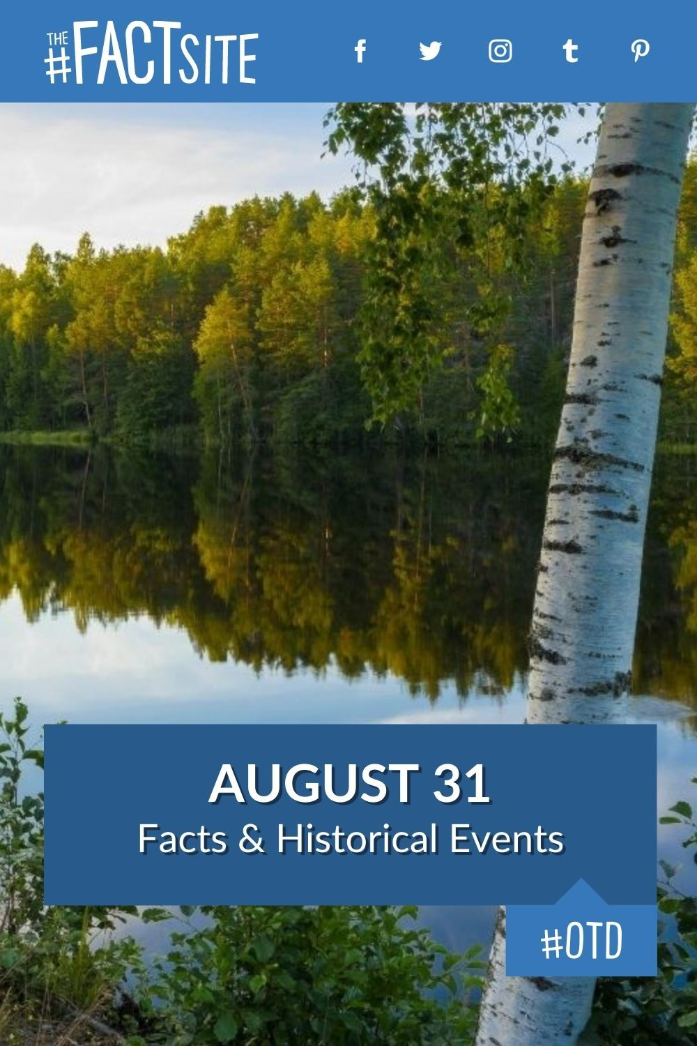 Facts & Historic Events That Happened on August 31