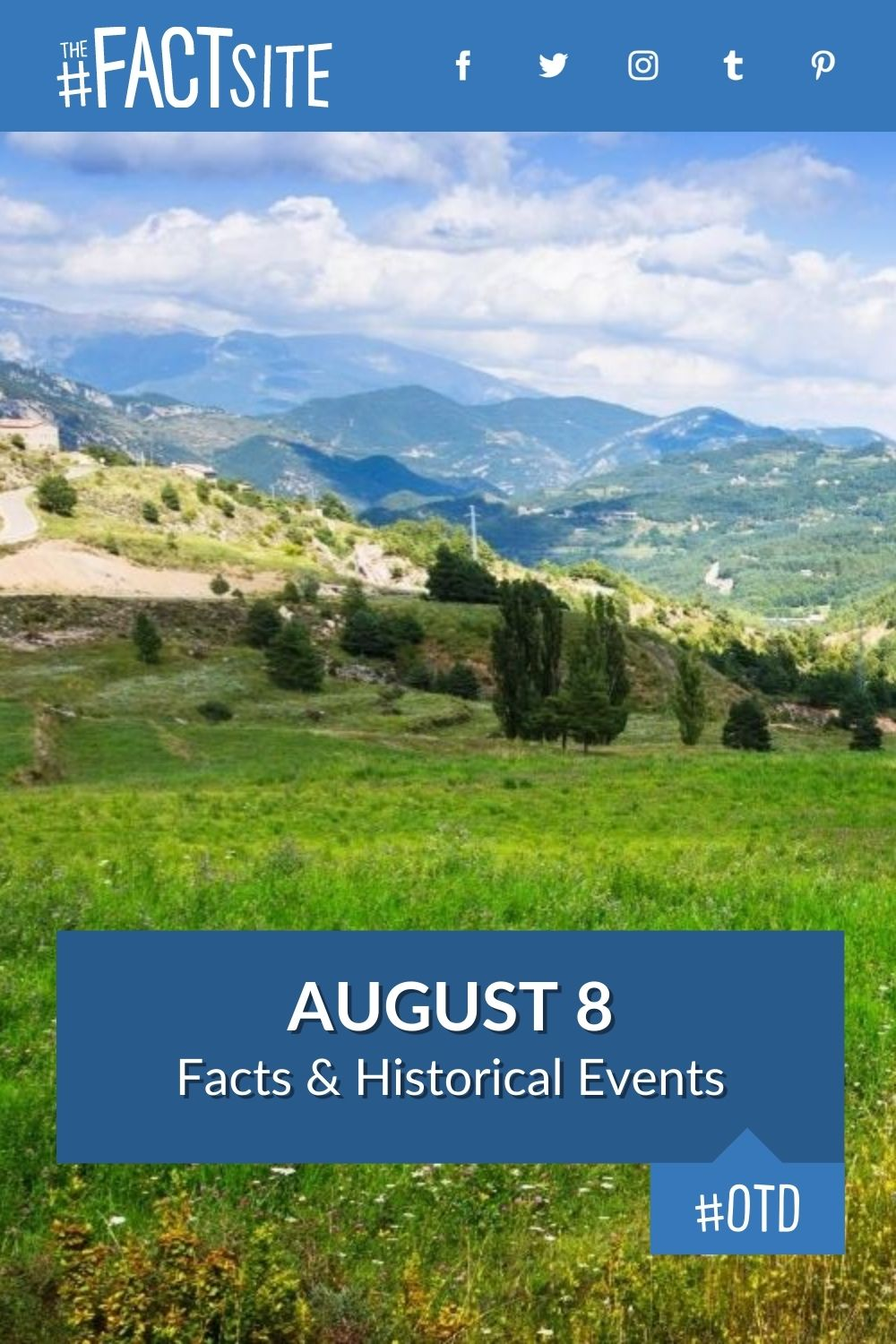 Facts & Historic Events That Happened on August 8