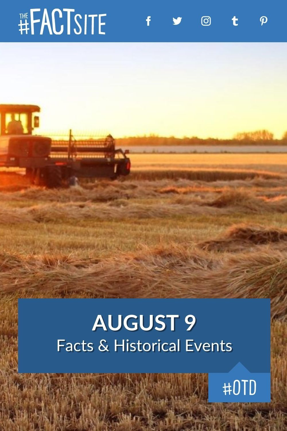 Facts & Historic Events That Happened on August 9