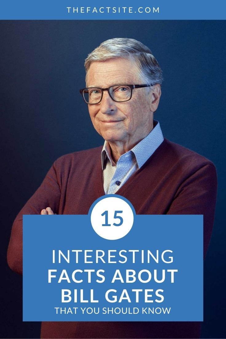 15 Interesting Facts About Bill Gates
