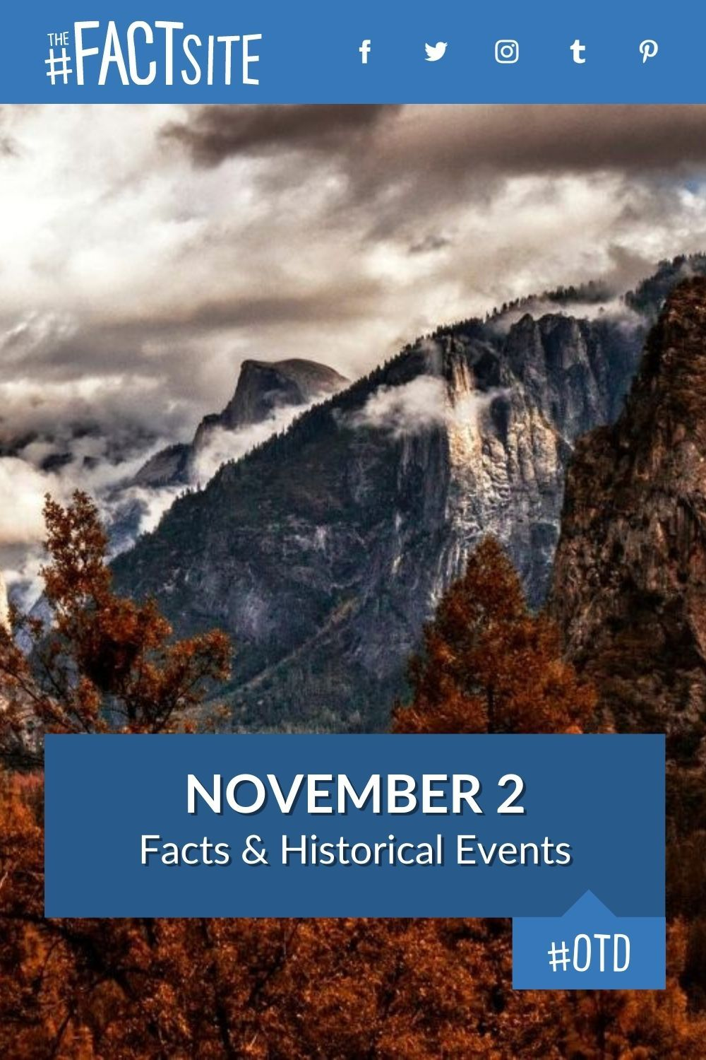 Facts & Historic Events That Happened on November 2