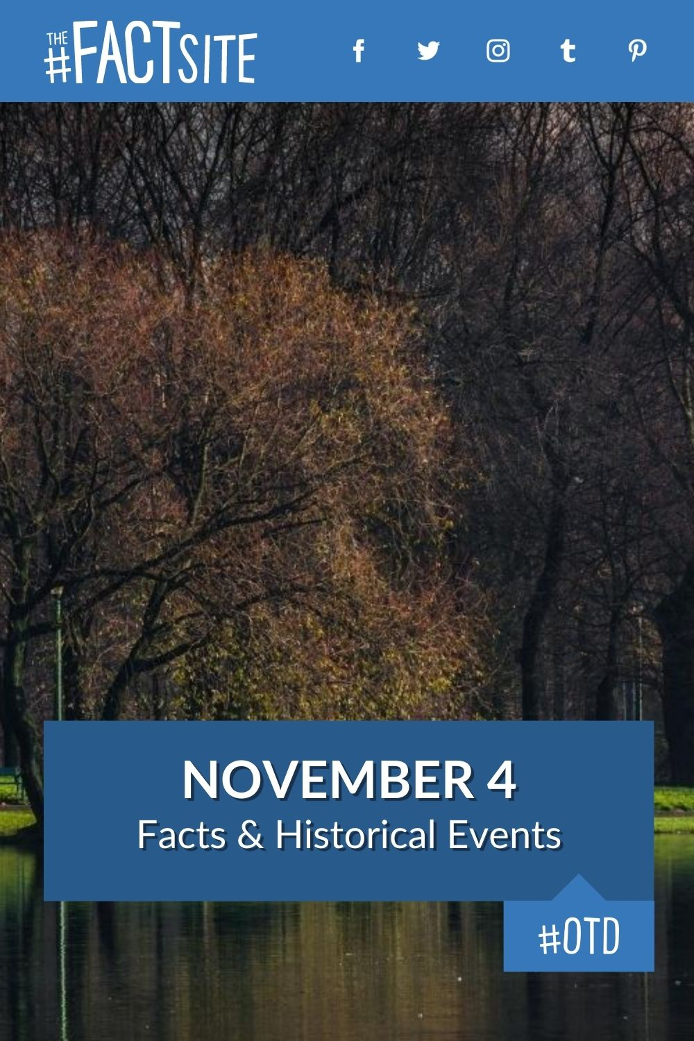 Facts & Historic Events That Happened on November 4