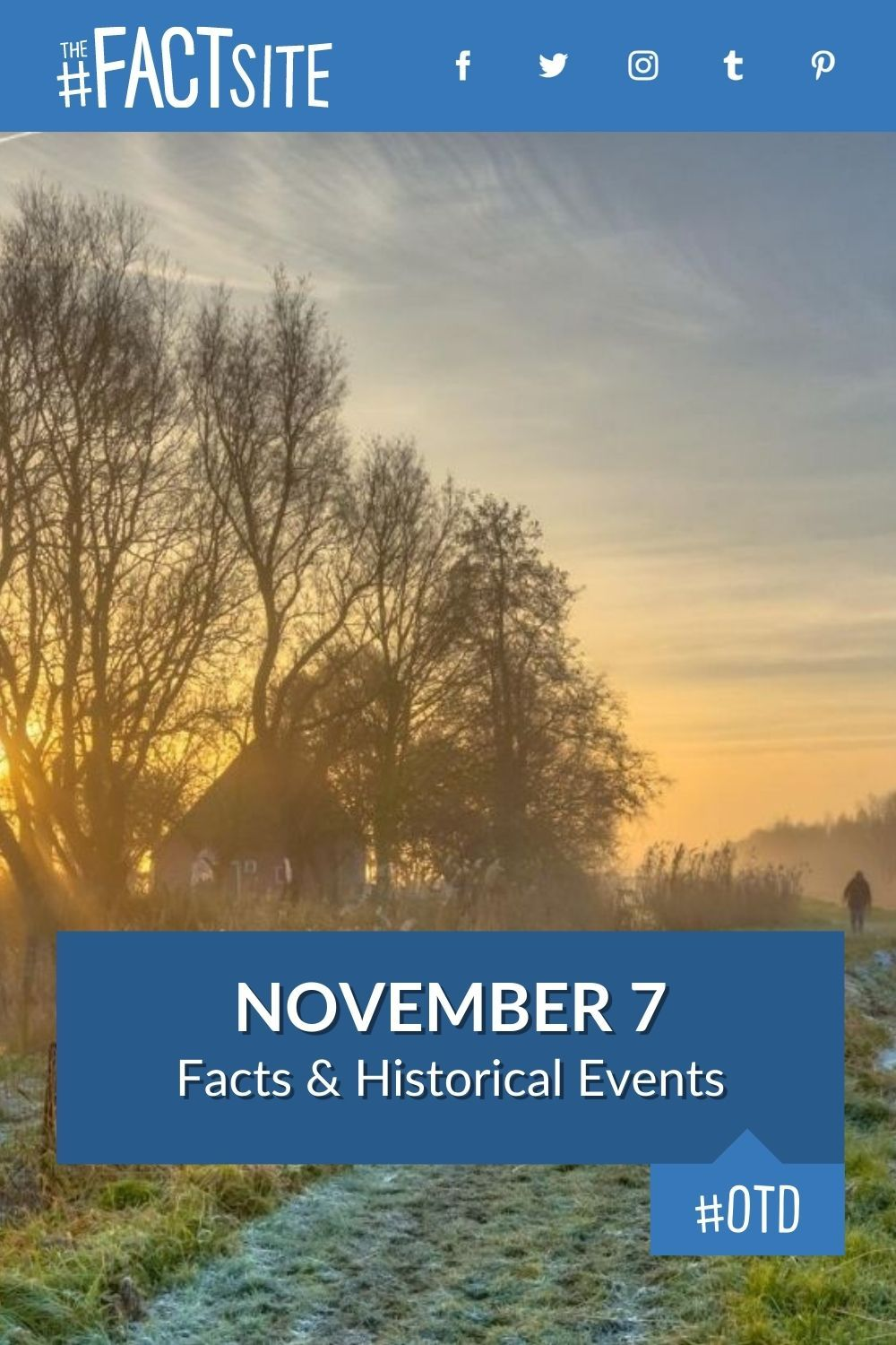 Facts & Historic Events That Happened on November 7