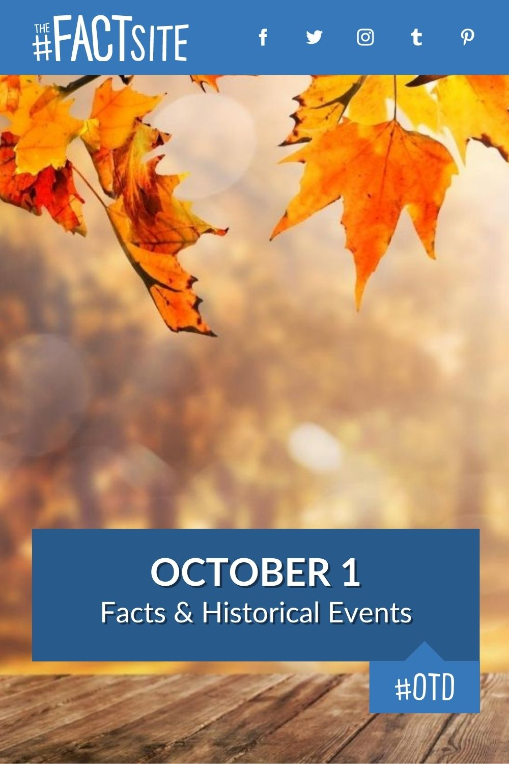 Facts & Historic Events That Happened on October 1