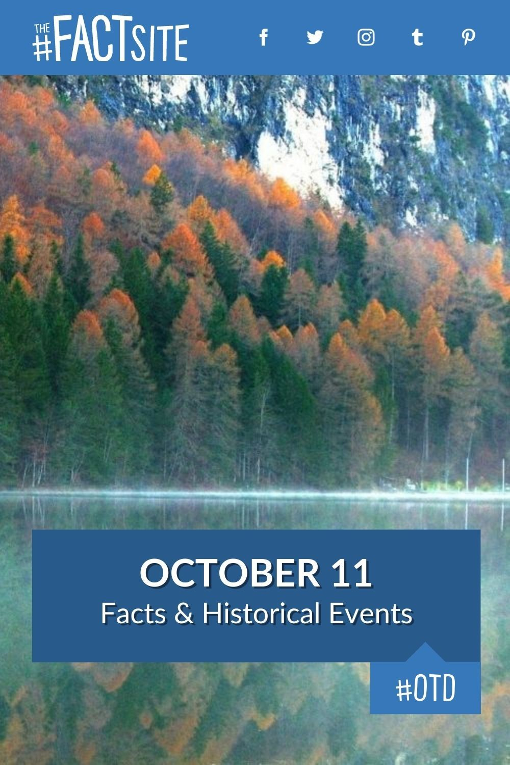 Facts & Historic Events That Happened on October 11