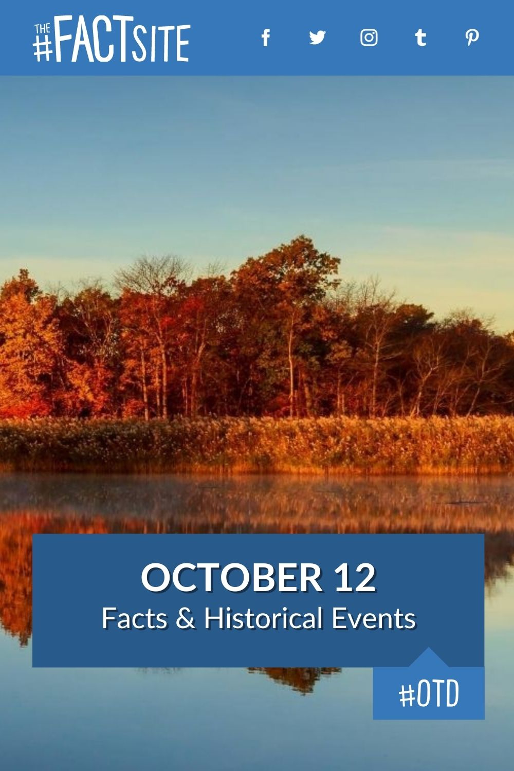 Facts & Historic Events That Happened on October 12