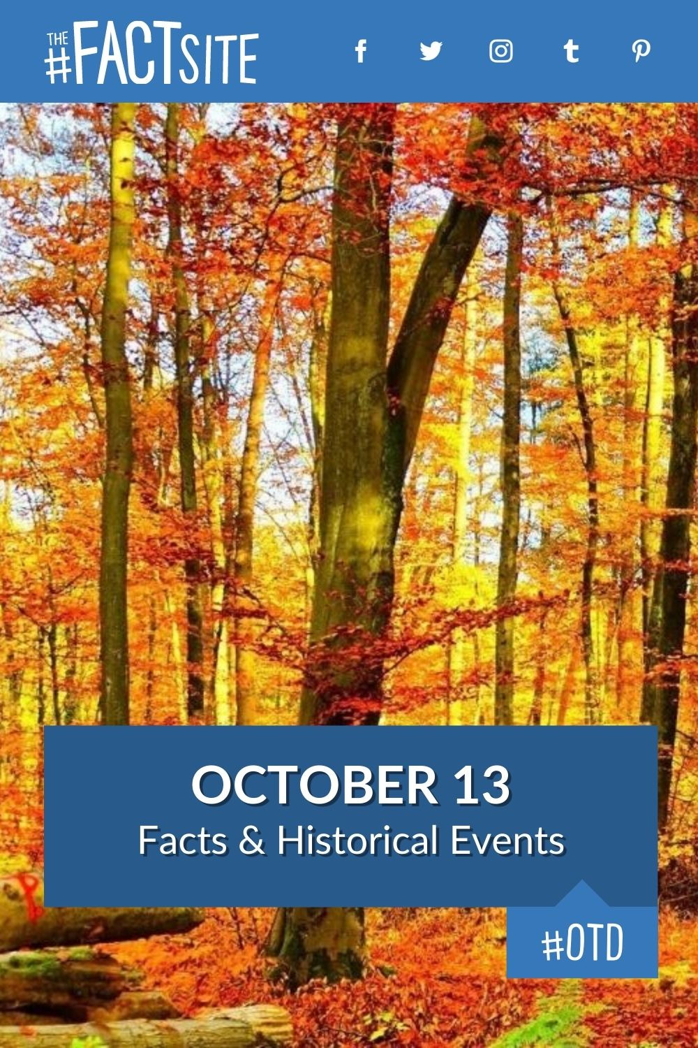Facts & Historic Events That Happened on October 13