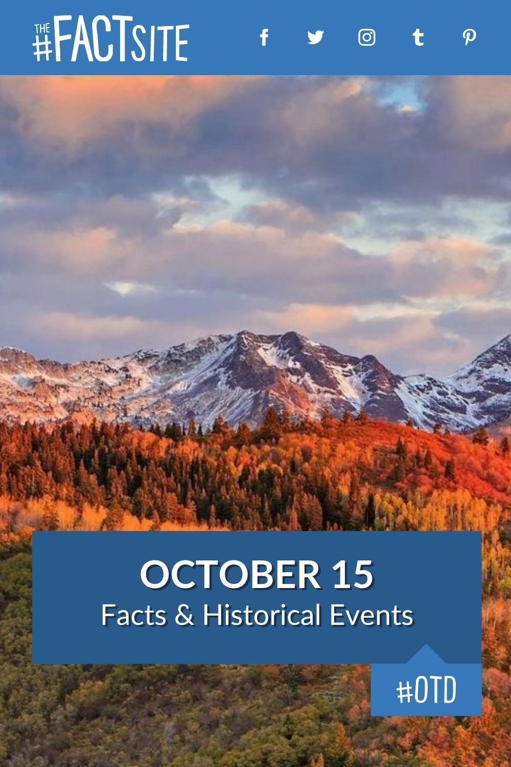 Facts & Historic Events That Happened on October 15