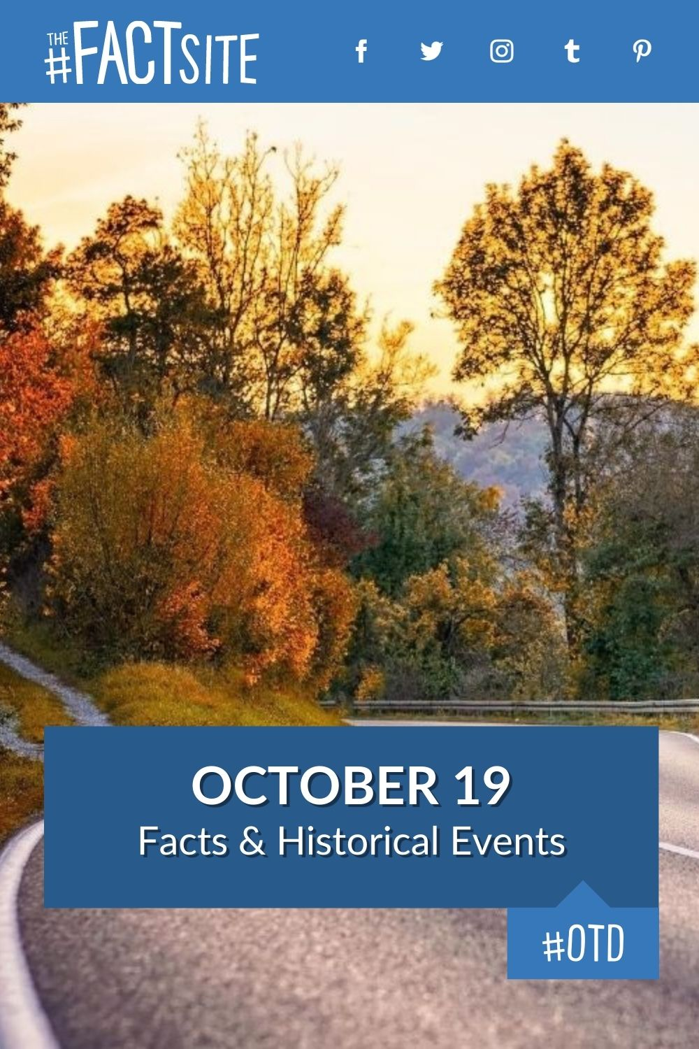 Facts & Historic Events That Happened on October 19