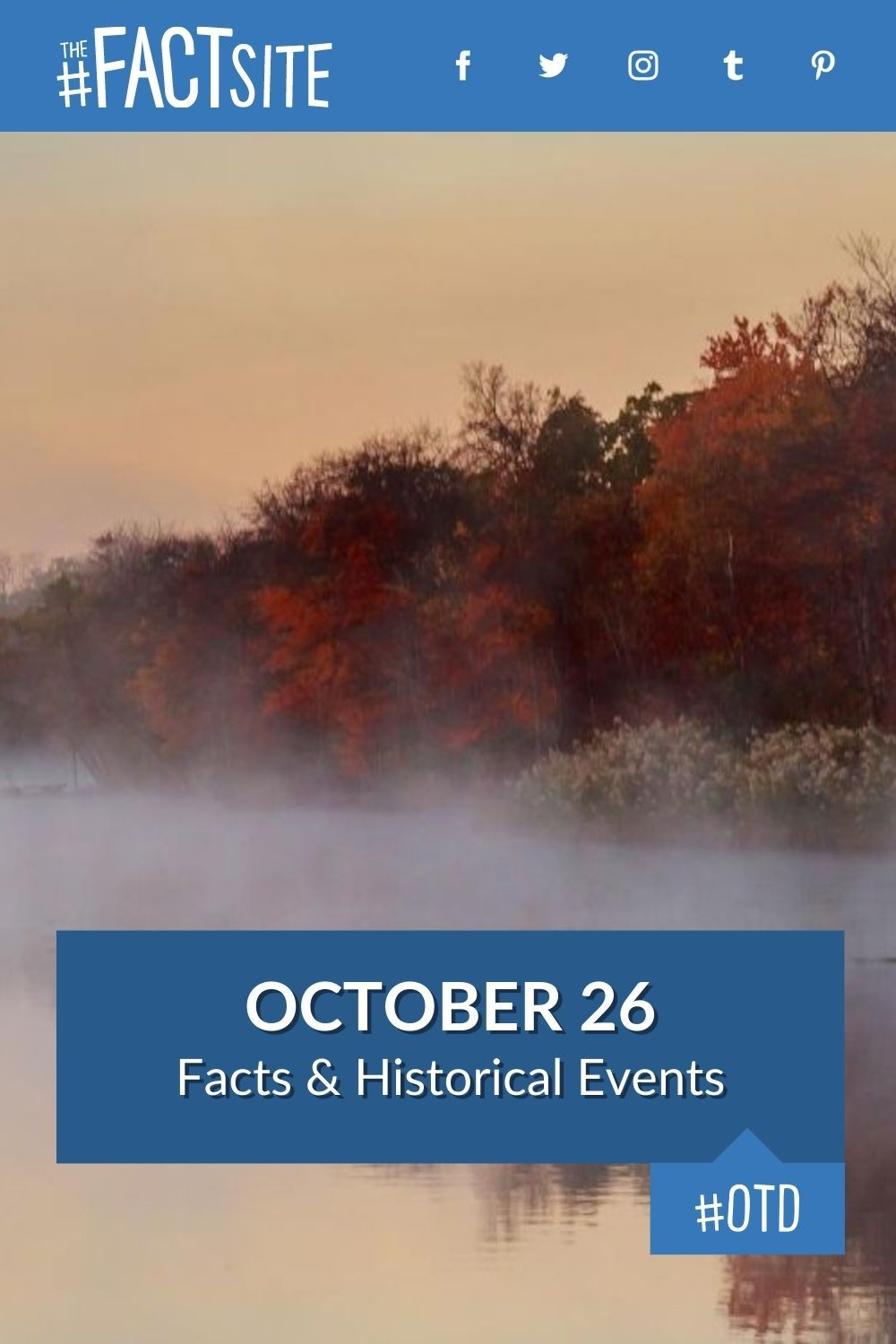 Facts & Historic Events That Happened on October 26