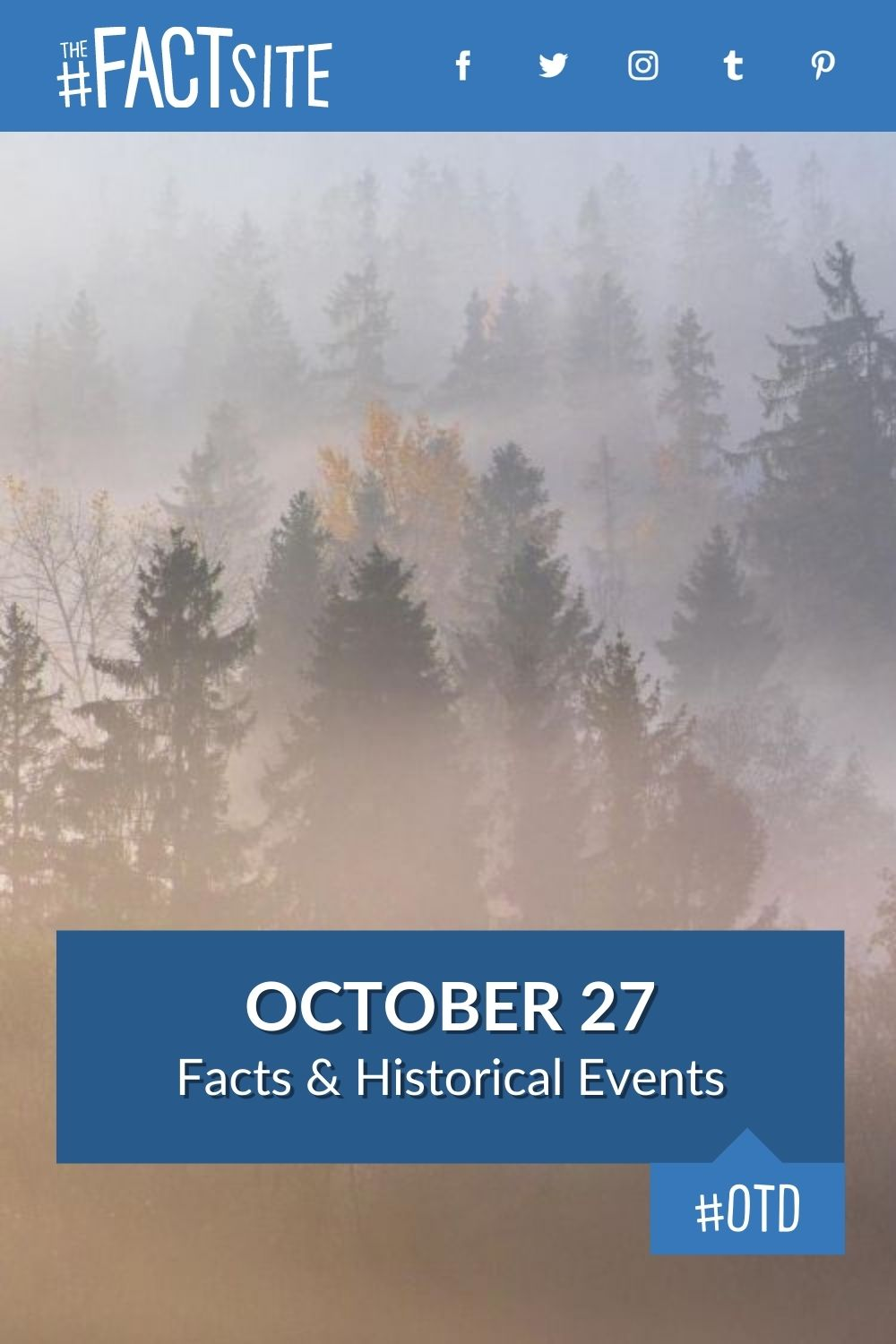 Facts & Historic Events That Happened on October 27