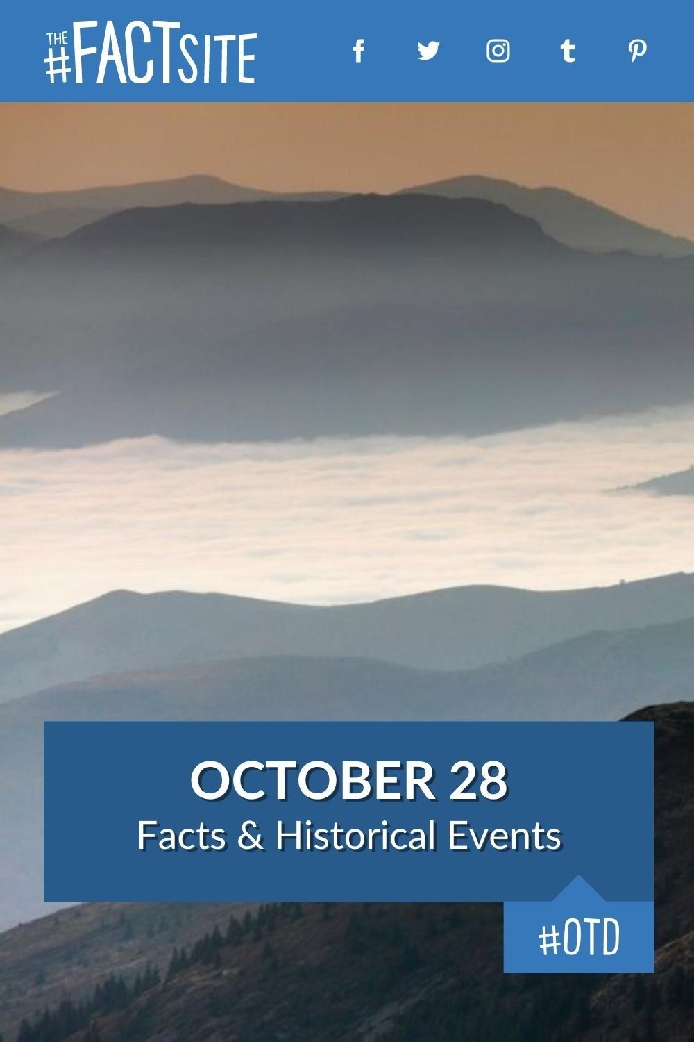 Facts & Historic Events That Happened on October 28