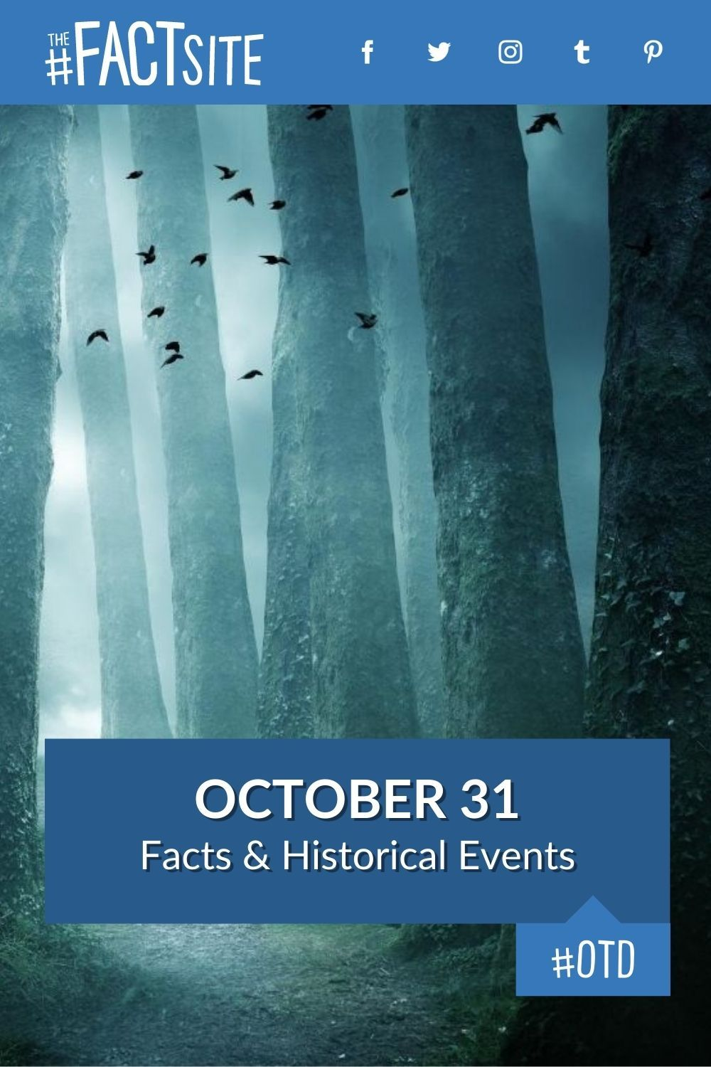 Facts & Historic Events That Happened on October 31