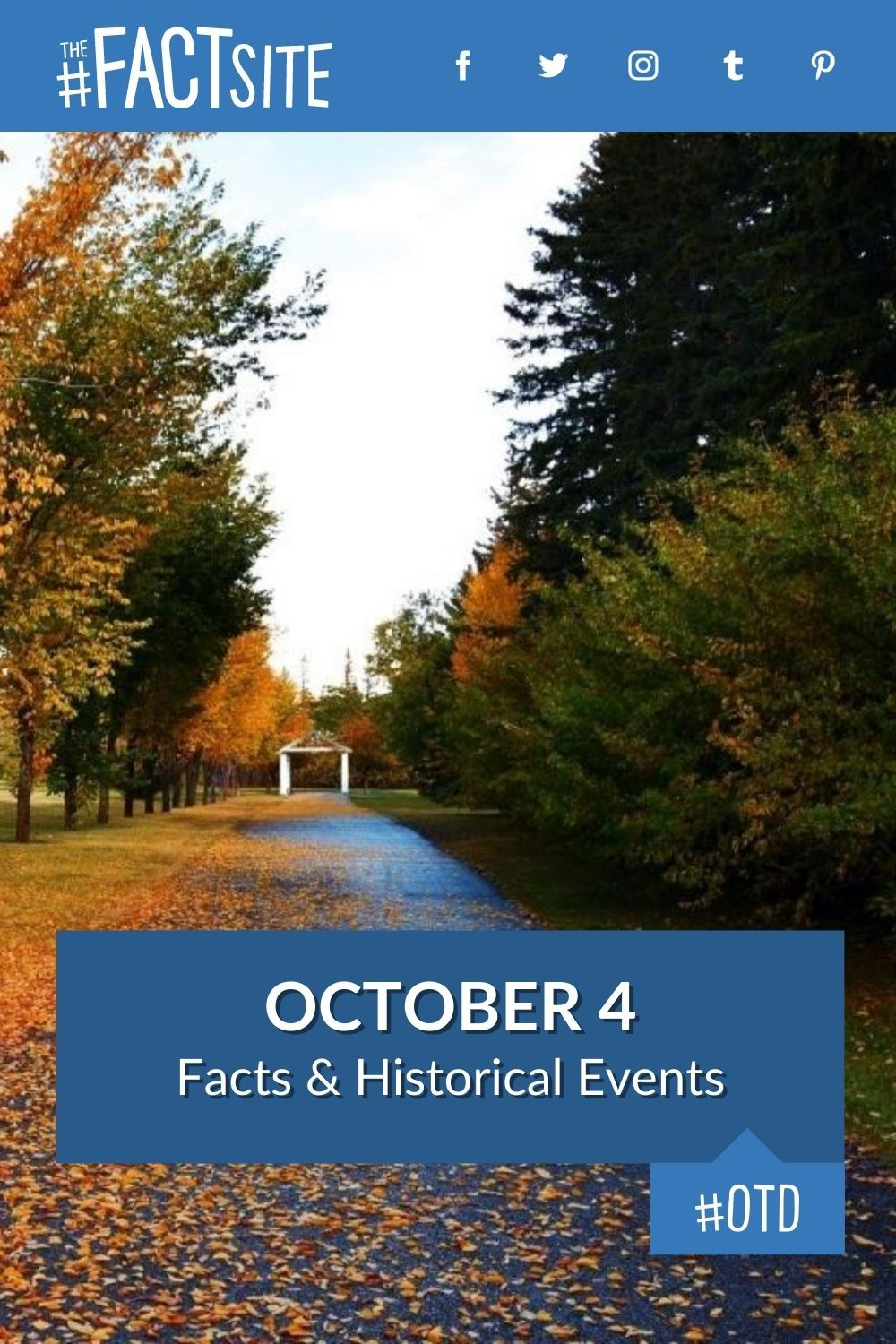 Facts & Historic Events That Happened on October 4