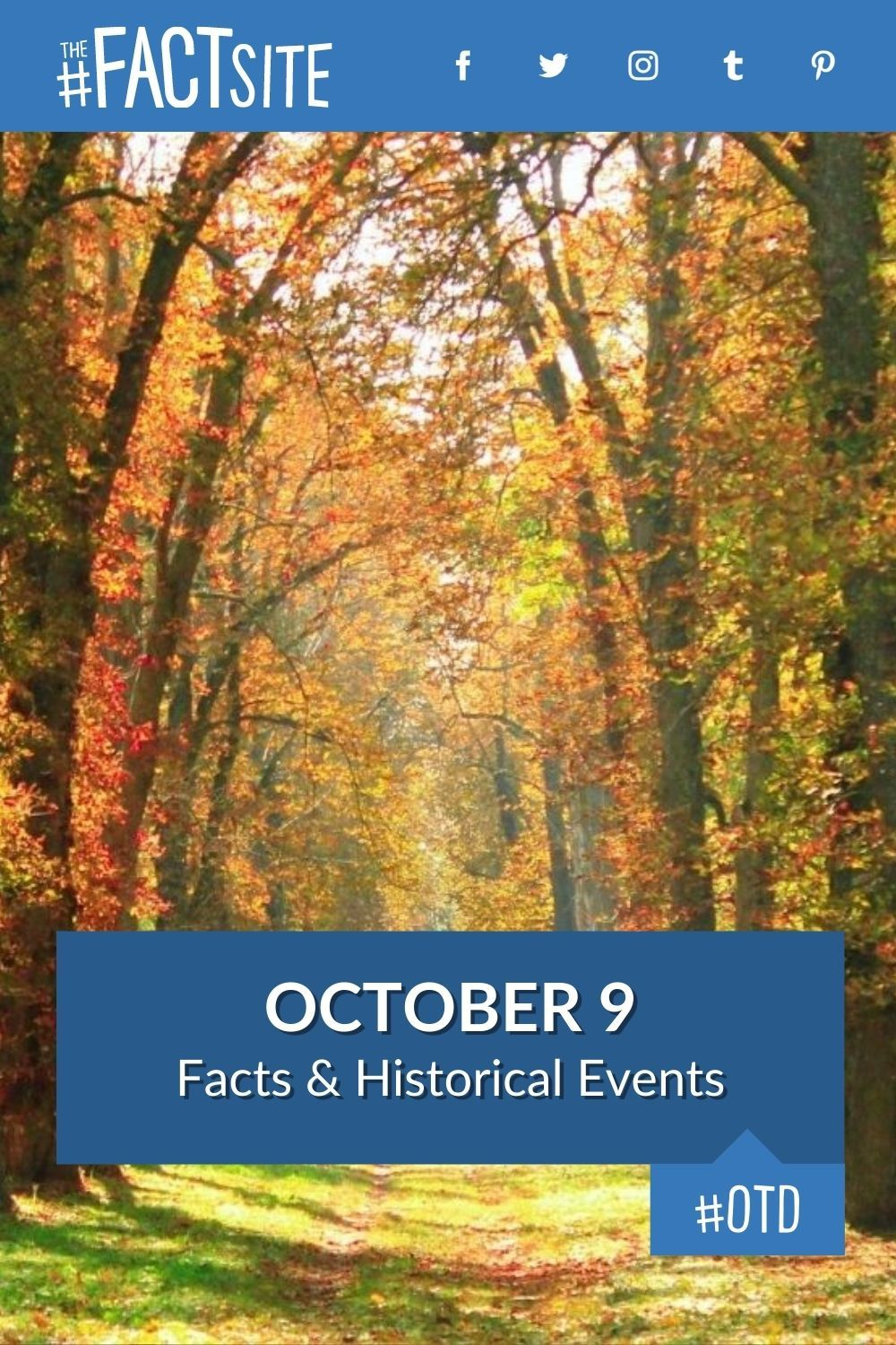 Facts & Historic Events That Happened on October 9