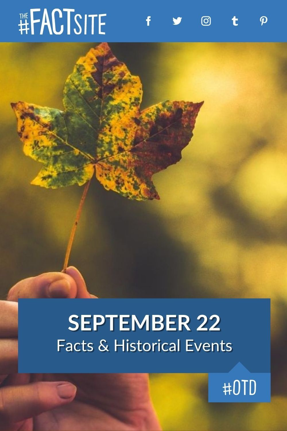 Facts & Historic Events That Happened on September 22