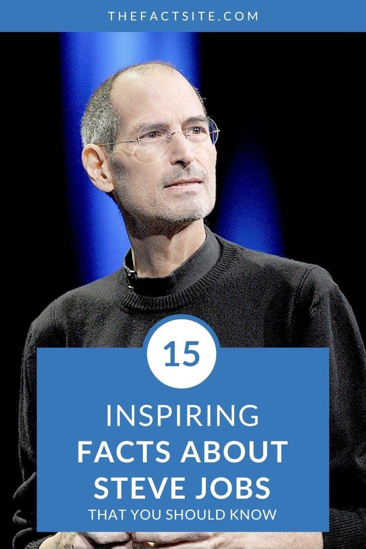 15 Inspiring Facts About Steve Jobs
