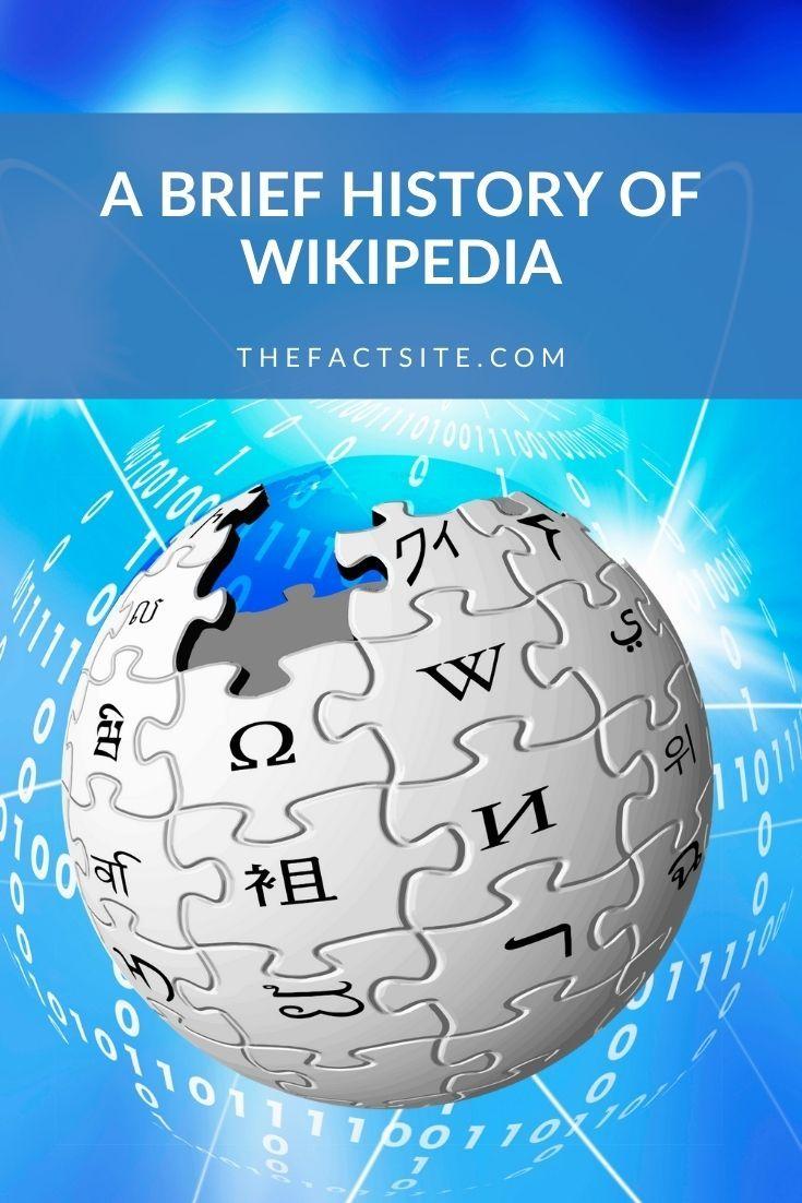 A Brief History Of Wikipedia