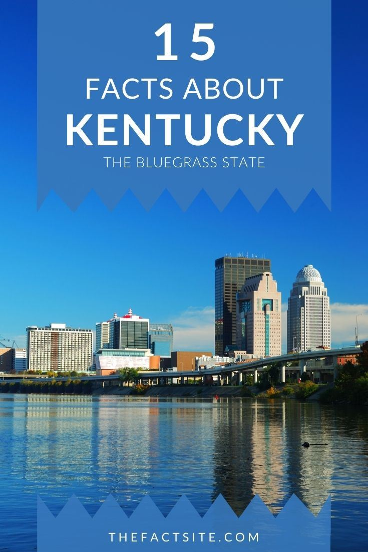 15 Knowledgeable Facts About Kentucky