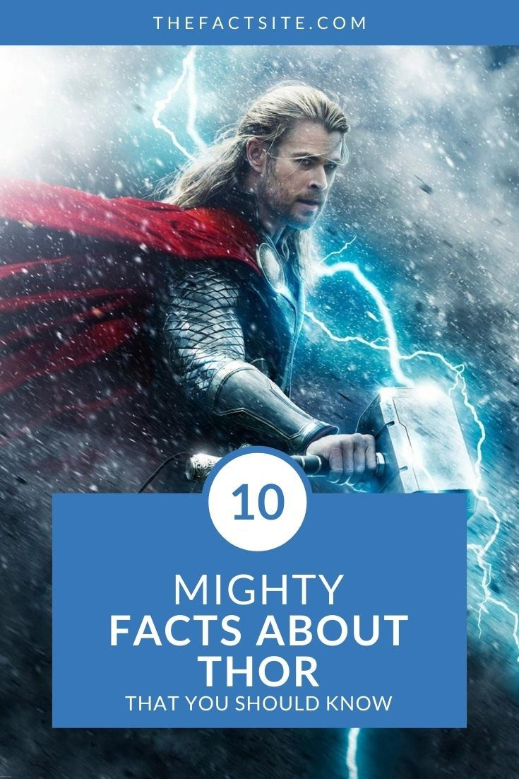 10 Mighty Facts About Thor That You Should Know