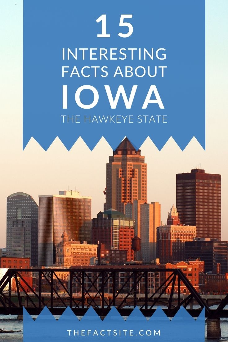 15 Interesting Facts About Iowa