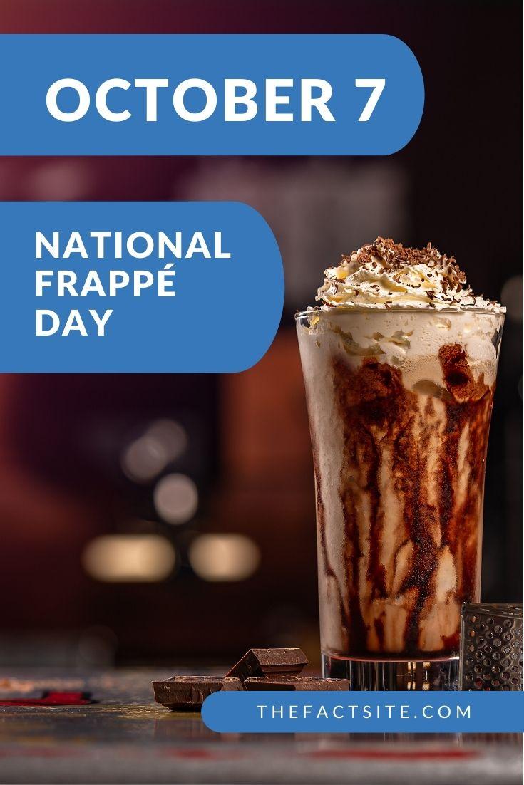 National Frappé Day | October 7